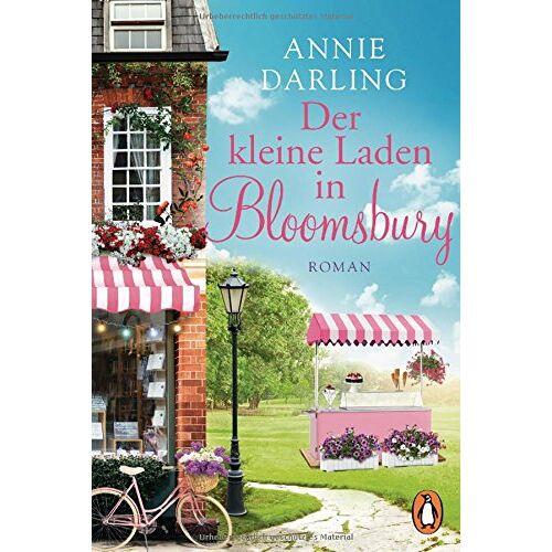Annie Darling - Der kleine Laden in Bloomsbury: Roman (Die Bloomsbury-Reihe, Band 1) - Preis vom 21.10.2020 04:49:09 h