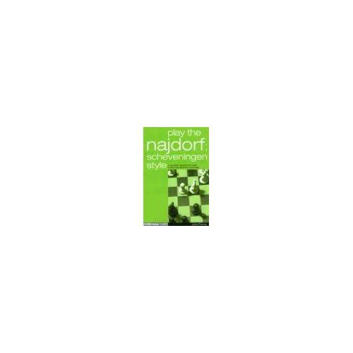 John Emms - Play the Najdorf: Scheveningen Style (Everyman Chess) - Preis vom 07.05.2021 04:52:30 h