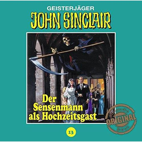 John Sinclair Tonstudio Braun-Folge 13 - Der Sensenmann Als Hochzeitsgast - Preis vom 19.01.2020 06:04:52 h