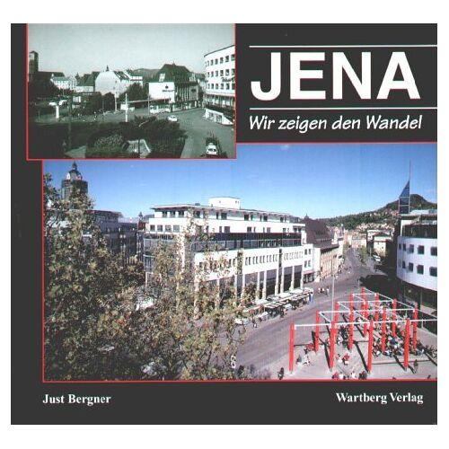 Just Bergner - Jena, Wir zeigen den Wandel - Preis vom 25.10.2020 05:48:23 h