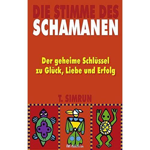 T Simrun - Die Stimme des Schamanen - Preis vom 18.04.2021 04:52:10 h