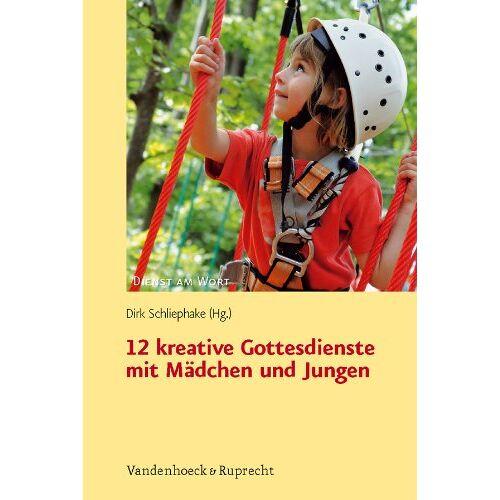 Dirk Schliephake - 12 kreative Gottesdienste mit Mädchen und Jungen: Zum EKD-Plan für den Kindergottesdienst 2012 (Dienst am Wort) - Preis vom 19.10.2020 04:51:53 h