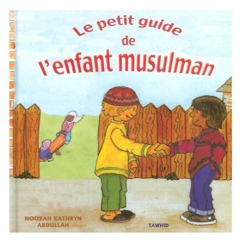 - Le petit guide de l'enfant mulsulman - Preis vom 11.05.2021 04:49:30 h