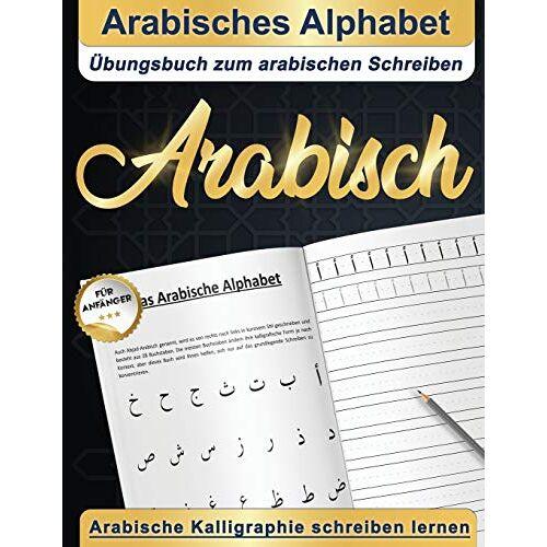 DE, Alif Studio Design - Arabisches Alphabet : Übungsbuch zum arabischen Schreiben   Arabische Kalligraphie schreiben lernen   Arabisch für anfänger - Preis vom 13.04.2021 04:49:48 h