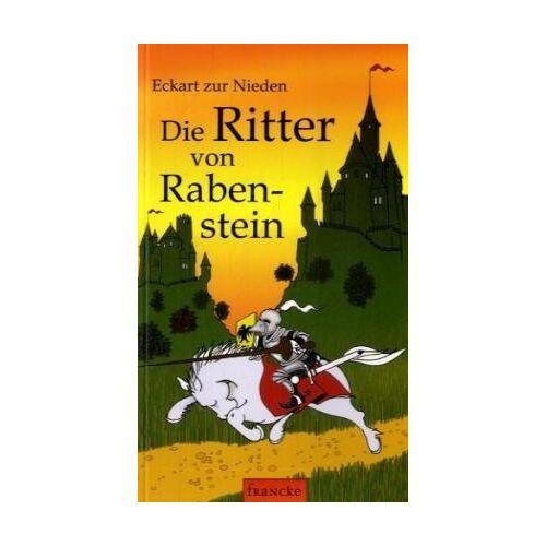 Eckart zur Nieden - Die Ritter von Rabenstein - Preis vom 13.05.2021 04:51:36 h