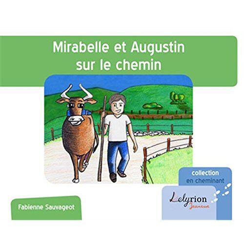 Sauvageot Fabienne - Mirabelle et Augustin Sur le Chemin (EN CHEMINANT) - Preis vom 25.01.2021 05:57:21 h