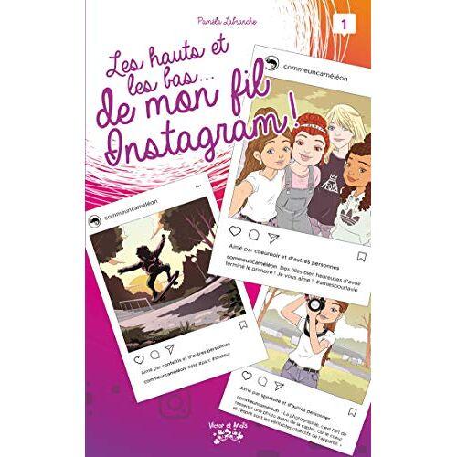 - Les hauts et les bas de mon fil Instagram T01 (Les hauts et les bas de mon fil Instagram (1)) - Preis vom 21.10.2020 04:49:09 h