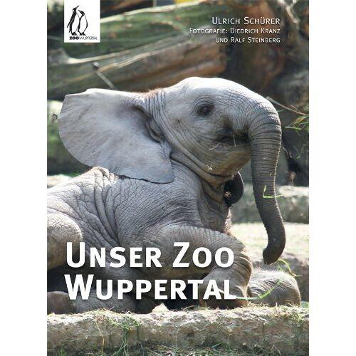 Ralf Steinberg - Unser Zoo Wuppertal - Preis vom 18.04.2021 04:52:10 h
