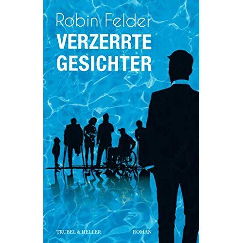 Robin Felder - Verzerrte Gesichter - Preis vom 18.04.2021 04:52:10 h