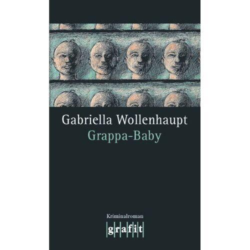 Gabriella Wollenhaupt - Grappa-Baby - Preis vom 07.09.2020 04:53:03 h
