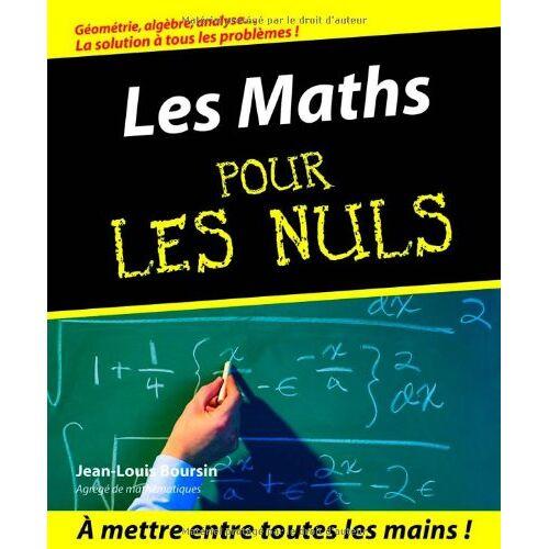 Jean-Louis Boursin - Les Maths pour les nuls - Preis vom 11.04.2021 04:47:53 h