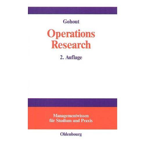 - Operations Research. Lineare Optimierung, Transportprobleme und Zuordnungsprobleme - Preis vom 14.04.2021 04:53:30 h