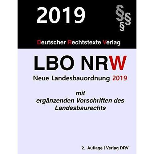 Redaktion DRV - Landesbauordnung Nordrhein-Westfalen: LBO NRW 2019 - Preis vom 21.10.2020 04:49:09 h