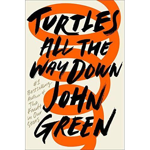 John Green - Turtles All the Way Down - Preis vom 21.01.2020 05:59:58 h