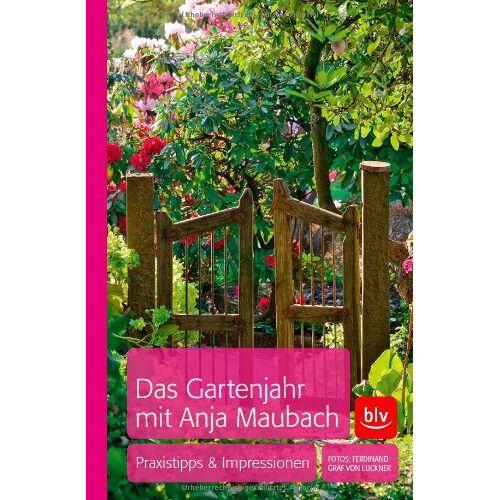 Anja Maubach - Anja Maubachs Gartenjahr: Das Gartentagebuch - Preis vom 19.10.2020 04:51:53 h