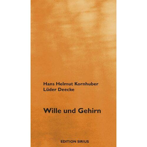 Kornhuber, Hans Helmut - Wille und Gehirn - Preis vom 16.04.2021 04:54:32 h