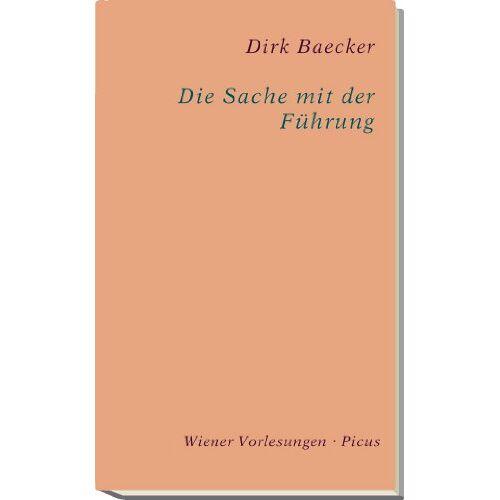 Dirk Baecker - Die Sache mit der Führung - Preis vom 20.10.2020 04:55:35 h