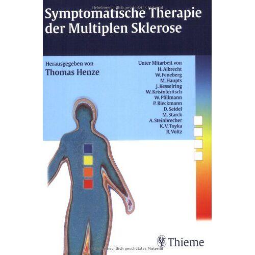 Thomas Henze - Symptomatische Therapie der Multiplen Sklerose - Preis vom 25.10.2020 05:48:23 h