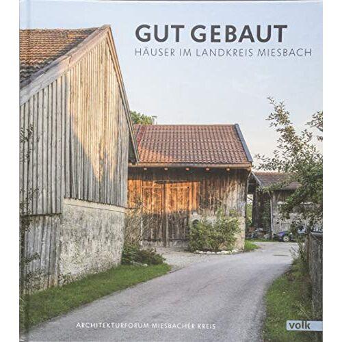 Architekturforum Miesbacher Kreis e. V. - Gut gebaut: Häuser im Landkreis Miesbach - Preis vom 21.10.2020 04:49:09 h