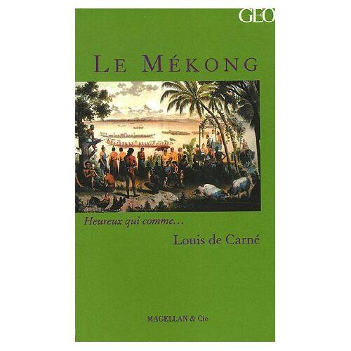 Carné, Louis de - Le Mékong - Preis vom 21.01.2021 06:07:38 h