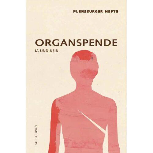 Wolfgang Weirauch - Organspende: Ja und nein - Preis vom 11.05.2021 04:49:30 h