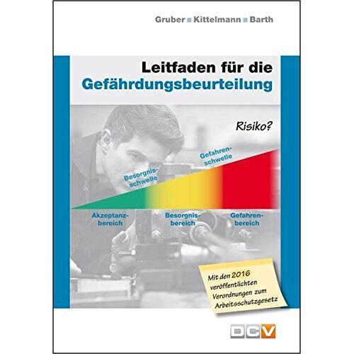 Harald Gruber - Leitfaden für die Gefährdungsbeurteilung - Preis vom 05.09.2020 04:49:05 h