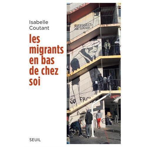 - Les migrants en bas de chez soi - Preis vom 14.05.2021 04:51:20 h