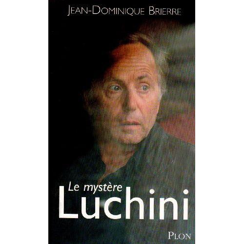 Jean-Dominique Brierre - Le mystère Luchini - Preis vom 21.04.2021 04:48:01 h