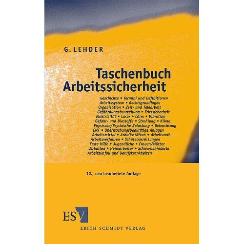 Lehder, Univ.-Prof. Dr.-Ing. habil. Dr. h. c. em. Günter - Taschenbuch Arbeitssicherheit - Preis vom 21.01.2021 06:07:38 h