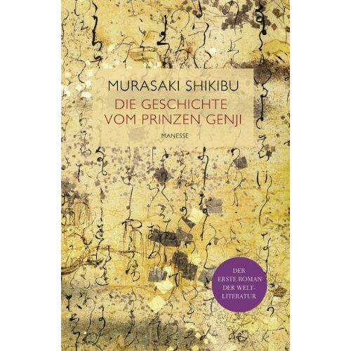 Murasaki Shikibu - Die Geschichte vom Prinzen Genji: Altjapanischer Liebesroman - Preis vom 20.10.2020 04:55:35 h