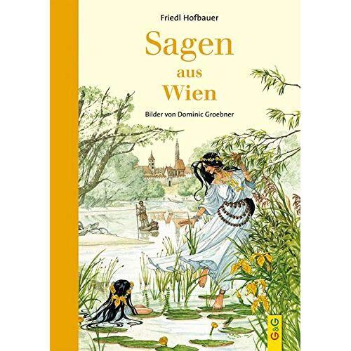 Friedl Hofbauer - Sagen aus Wien - Preis vom 13.05.2021 04:51:36 h