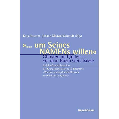 Katja Kriener - '... um Seines Namens willen' - Preis vom 21.04.2021 04:48:01 h