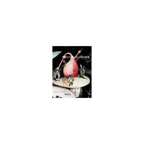 Hieronymus Bosch - Hieronymus Bosch: Das Gesamtwerk - Preis vom 19.01.2021 06:03:31 h