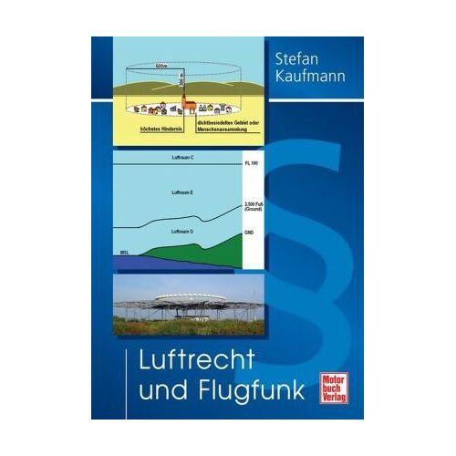 Stefan Kaufmann - Luftrecht und Flugfunk - Preis vom 18.04.2021 04:52:10 h