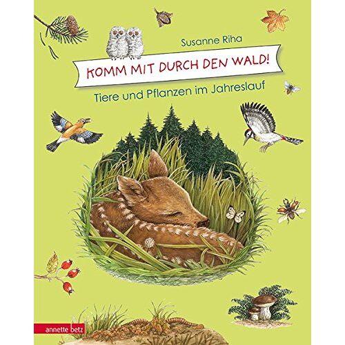 Susanne Riha - Kommt mit durch den Wald: Tiere und Pflanzen im Jahreslauf - Preis vom 08.05.2021 04:52:27 h