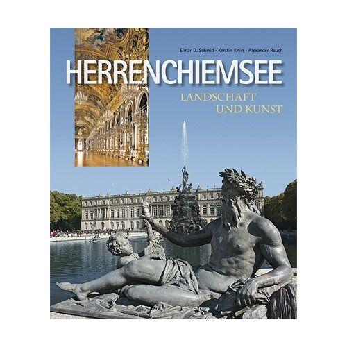 Schmid, Elmar D - Herrenchiemsee - Landschaft und Kunst - Preis vom 08.05.2021 04:52:27 h