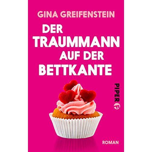 Gina Greifenstein - Der Traummann auf der Bettkante: Roman - Preis vom 25.02.2021 06:08:03 h