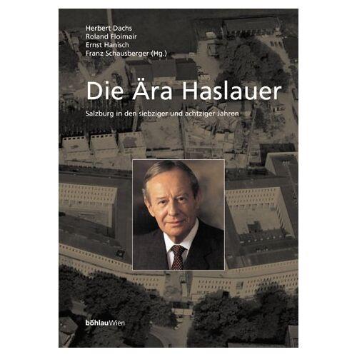 Herbert Dachs - Die Ära Haslauer - Preis vom 23.02.2021 06:05:19 h
