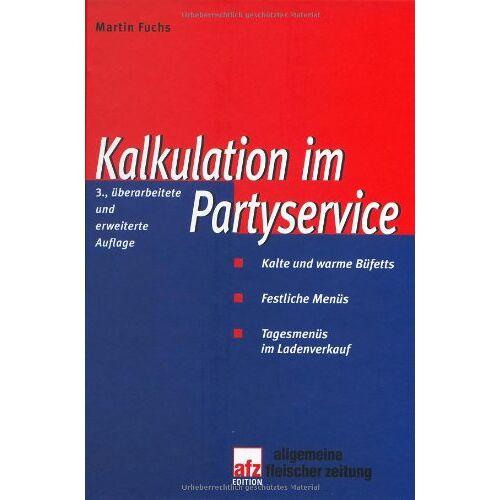 Martin Fuchs - Kalkulation im Partyservice - Preis vom 21.10.2020 04:49:09 h