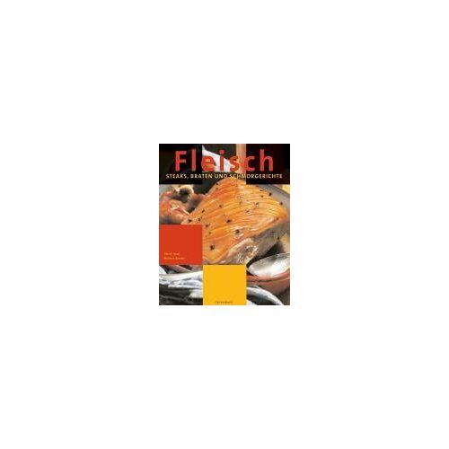 Patrik Jaros - Fleisch: Steaks, Braten und Schmorgerichte - Preis vom 07.09.2020 04:53:03 h