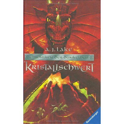 Lake, A. J. - Chroniken der Dunkelheit 2: Kristallschwert - Preis vom 18.04.2021 04:52:10 h