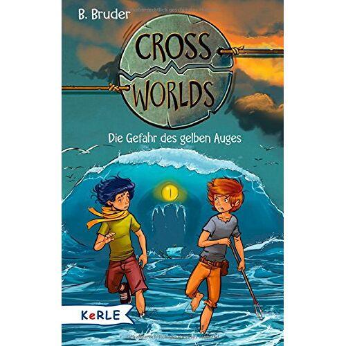 B. Bruder - Cross Worlds  - Die Gefahr des gelben Auges - Preis vom 08.12.2019 05:57:03 h