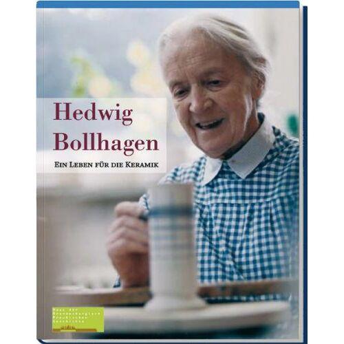 Gudrun Gorka-Reimus - Hedwig Bollhagen: Ein Leben für die Keramik - Preis vom 20.10.2020 04:55:35 h