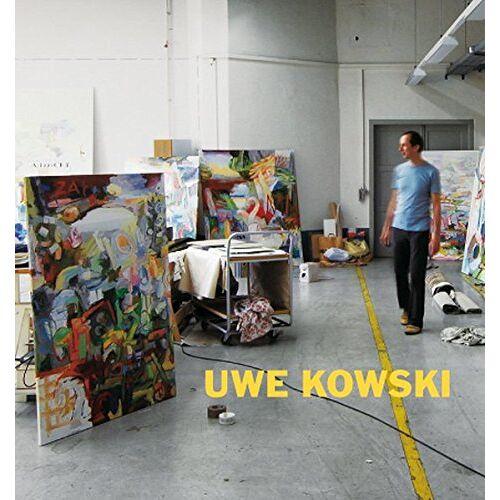 Uwe Kowski - Uwe Kowski Gemälde und Aquarelle 2000–2008: (Deutsch/Englisch) - Preis vom 28.03.2020 05:56:53 h