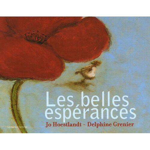 Jo Hoestlandt - Les belles espérances - Preis vom 21.01.2021 06:07:38 h
