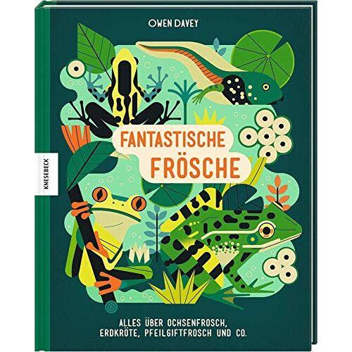 - Fantastische Frösche: Alles über Ochsenfrosch, Erdkröte, Pfeilgiftfrosch und Co. - Preis vom 13.05.2021 04:51:36 h
