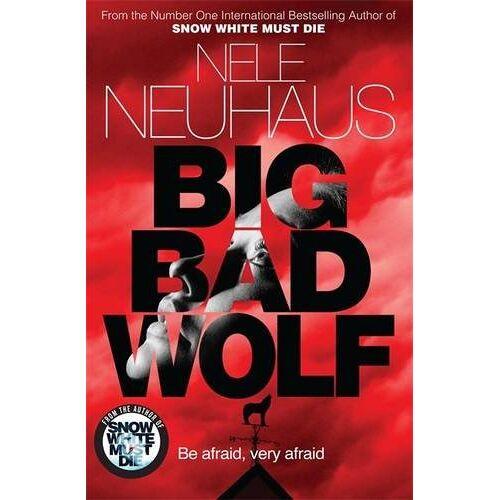 Nele Neuhaus - Big Bad Wolf - Preis vom 21.10.2020 04:49:09 h