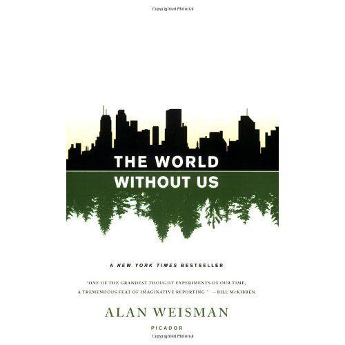 Alan Weisman - The World Without Us - Preis vom 06.05.2021 04:54:26 h