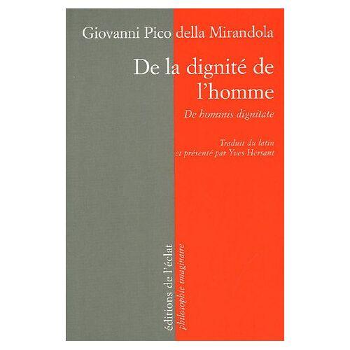 Jean Pic de la Mirandole - De la dignité de l'homme - Preis vom 21.10.2020 04:49:09 h