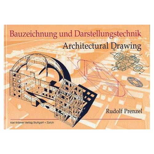 Rudolf Prenzel - Bauzeichnung und Darstellungstechnik - Preis vom 20.10.2020 04:55:35 h